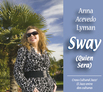 "Featured recording ""Sway Quien Sera"""